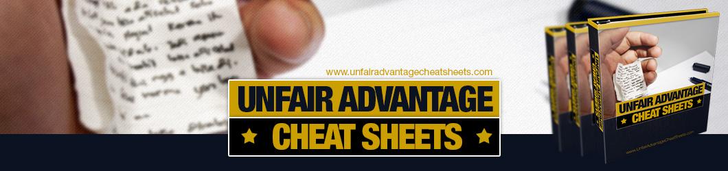 Unfair Advantage Cheat Sheets